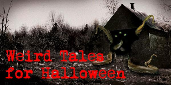 Weird Tales for Halloween